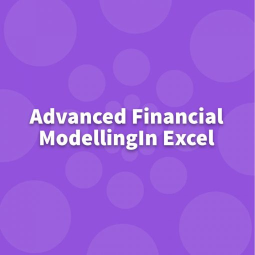 Advanced Financial Modelling in Excel