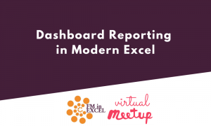 Dashboard Reporting in Modern Excel