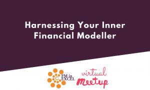 Harnessing Your Inner Financial Modeller